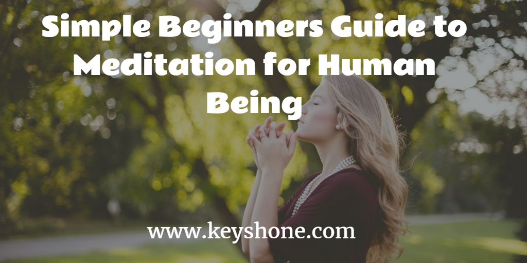 simple-beginners-guide-to-meditation-for-human-being