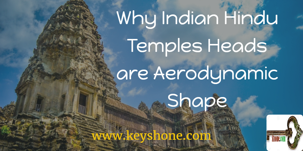 why-indian-hindu-temples-heads-are-aerodynamic-shape