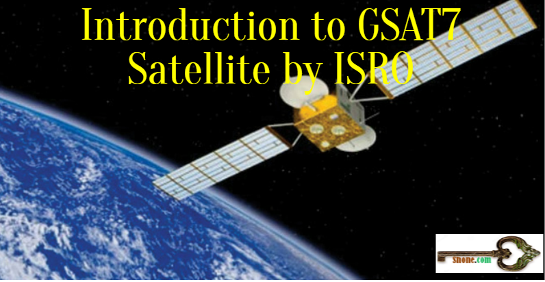 introduction-to-gsat7-satellite-by-isro