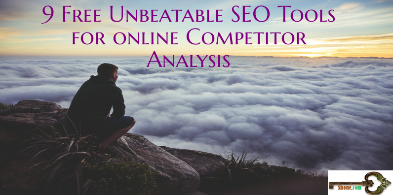 9-free-unbeatable-seo-tools-for-online-competitor-analysis