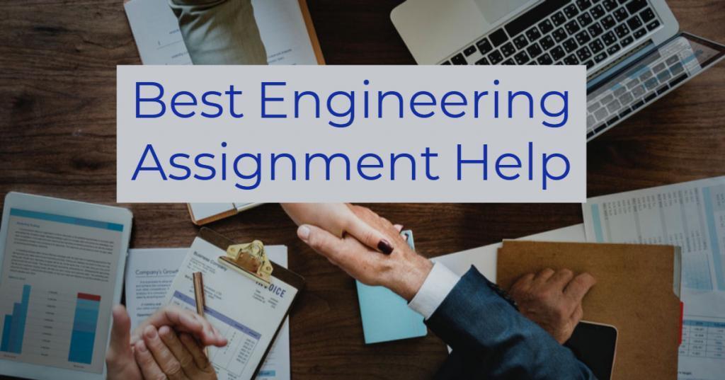best engineering assignment help