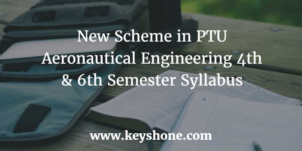 new aeronautical engineering syllabus schemes in PTU
