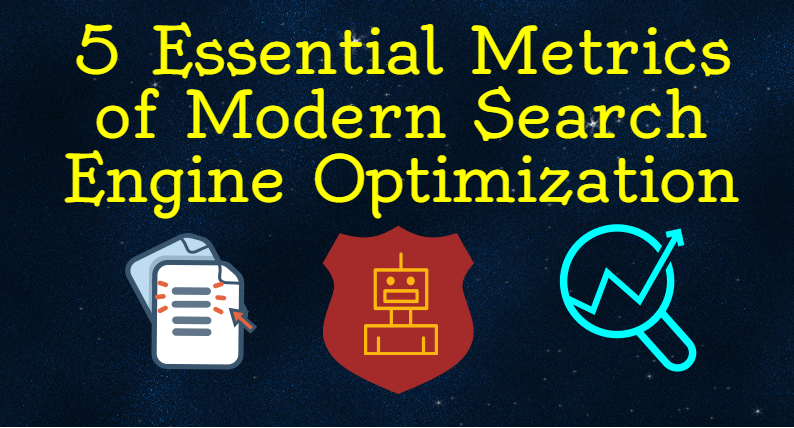 5-essential-metrics-of-modern-search-engine-optimization