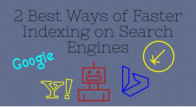 2-best-ways-of-faster-indexing-on-search-engines