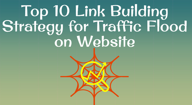 top-10-link-building-strategy-for-traffic-flood-on-website