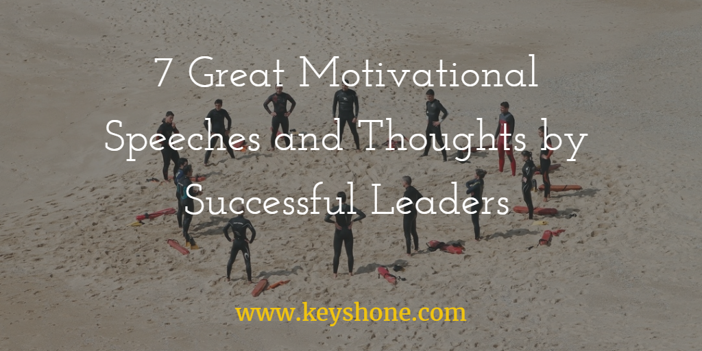 7-great-motivational-thoughts-and-speeches-by-successful-leaders