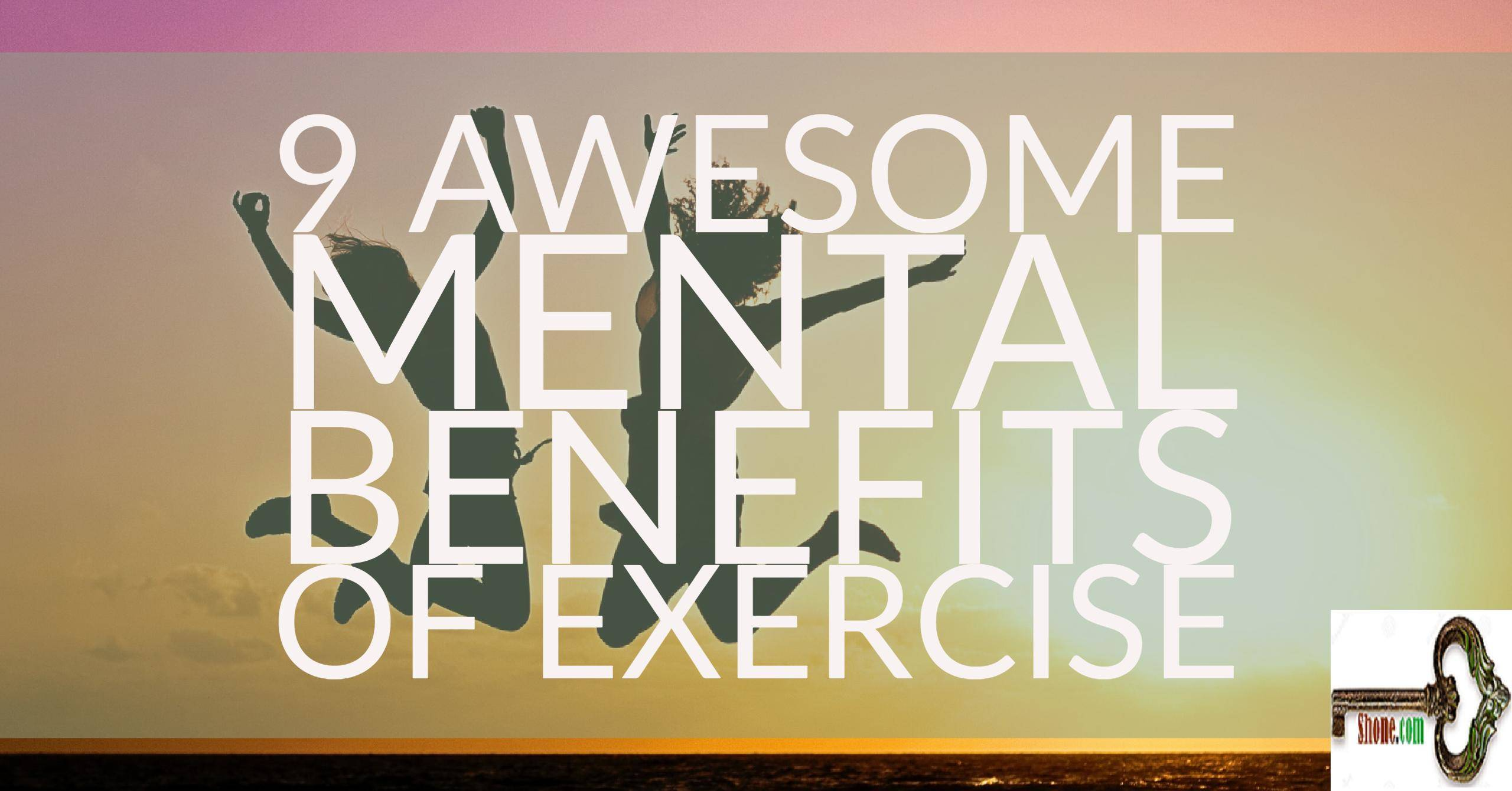 9 awesome mental benefits of exercise