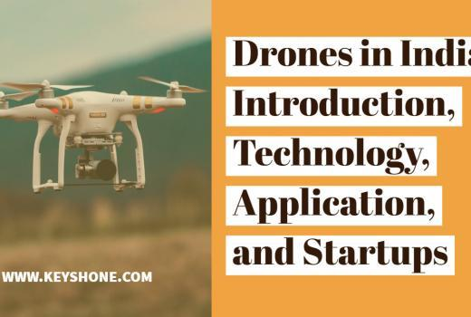 Drones in India_ Introduction, Technology, Application, and Startups