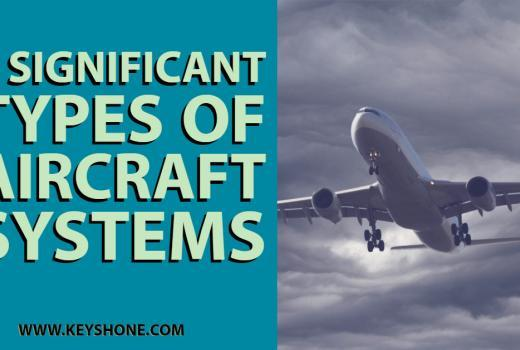 7 Significant Types of Aircraft Systems