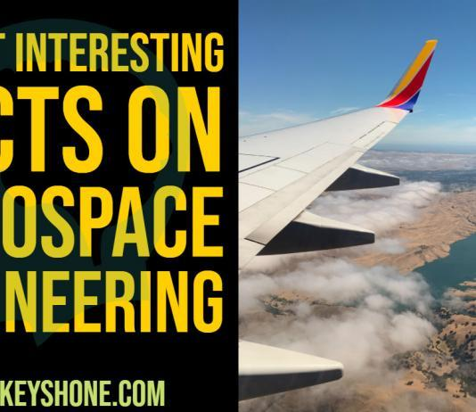 7 Most Interesting Facts on Aerospace Engineering