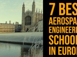 7 Best Aerospace Engineering Schools in Europe